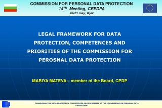 COMMISSION FOR PERSONAL DATA PROTECTION 14 TH   Meeting, CEEDPA 20-21 may, Kyiv