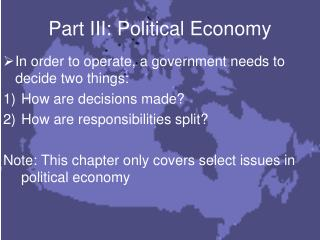 Part III: Political Economy