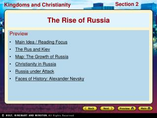 Preview Main Idea / Reading Focus The Rus and Kiev Map: The Growth of Russia