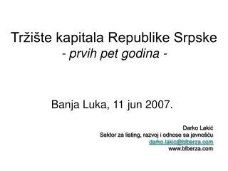 Tržište kapitala Republike Srpske - prvih pet godina -