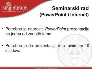 Seminarski rad ( PowerPoint i Internet)