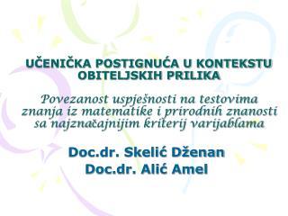 Doc.dr. Skeli? D�enan Doc.dr. Ali? Amel