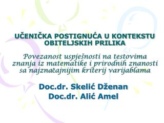 Doc.dr. Skelić Dženan Doc.dr. Alić Amel