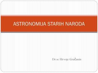 ASTRONOMIJA STARIH NARODA