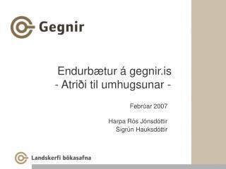 Endurbætur á gegnir.is - Atriði til umhugsunar -