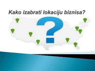 Kako i zabrati lokaciju biznisa?