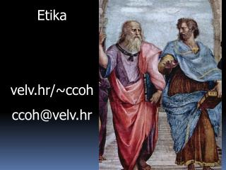 Etika velv.hr/~ccoh ccoh@velv.hr