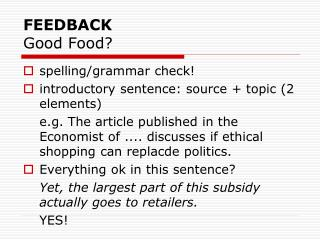 FEEDBACK Good Food?