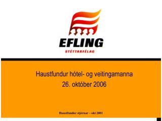 Haustfundur hótel- og veitingamanna 26. október 2006