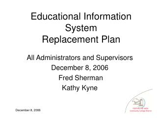 Educational Information System Replacement Plan