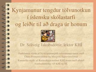 Kynjamunur tengdur tölvunotkun í íslensku skólastarfi  og leiðir til að draga úr honum
