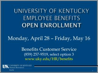University of Kentucky Employee Benefits  Open Enrollment