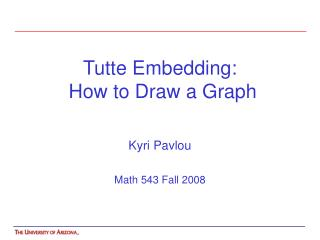 Tutte Embedding:  How to Draw a Graph