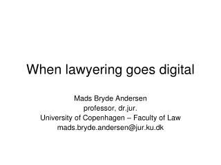 When lawyering goes digital