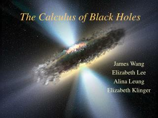 The Calculus of Black Holes