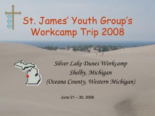 St. James' Youth Group's Workcamp Trip 2008
