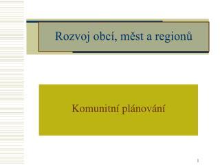 Rozvoj obcí, měst a regionů