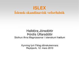 ISLEX Íslensk-skandinavísk veforðabók