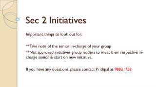 Sec 2 Initiatives