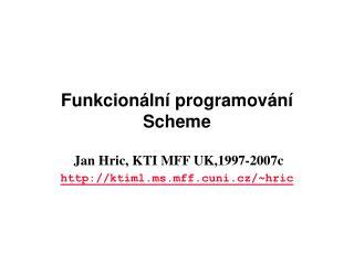 Funkcionální programování Scheme