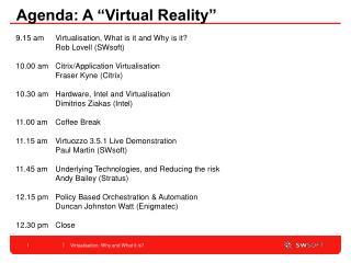"""Agenda: A """"Virtual Reality"""""""