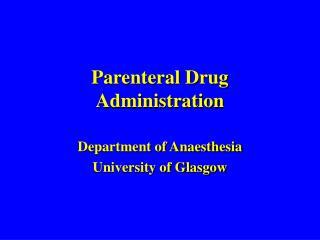Parenteral Drug Administration