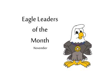 Eagle Leaders  of the  Month November