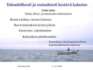 Taloudellisesti ja sosiaalisesti kestävä kalastus