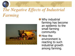 The Negative Effects of Industrial Farming