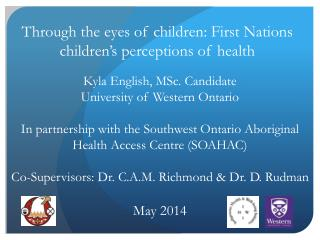 Through the eyes of children: First Nations children's perceptions of health