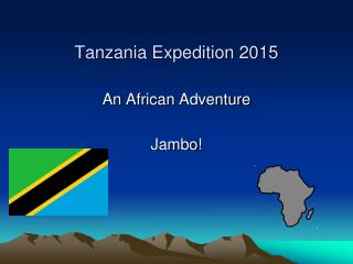Tanzania Expedition 2015