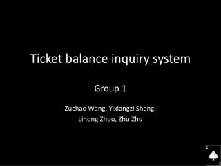 Ticket balance inquiry system