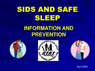SIDS AND SAFE SLEEP