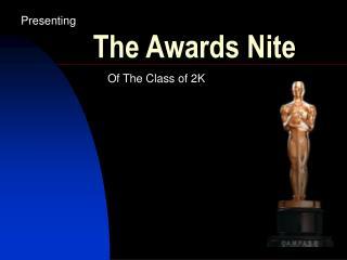 The Awards Nite