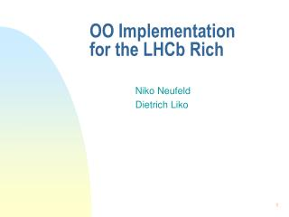 OO Implementation for the LHCb Rich