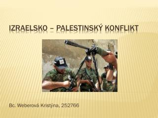 Izraelsko  – palestinský konflikt
