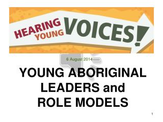 YOUNG ABORIGINAL LEADERS and ROLE MODELS