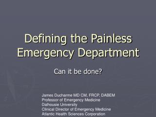 Defining the Painless Emergency Department