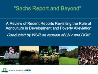 """""""Sachs Report and Beyond"""""""