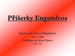 Příšerky Engendros