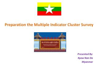 Preparation the Multiple  Indicator Cluster Survey