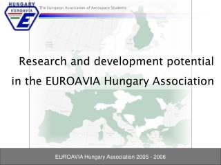 Research and development potential in the EUROAVIA Hungary Association