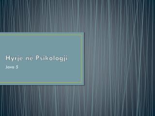 Hyrje në Psikologji