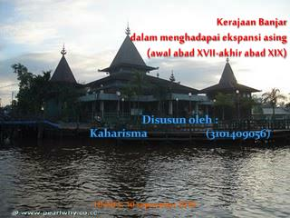 Kerajaan Banjar  dalam menghadapai  ekspansi asing (awal abad XVII-akhir abad XIX)