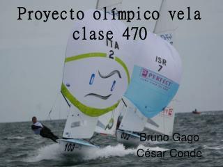 Proyecto olímpico vela clase 470