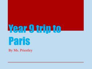 Year 9 trip to Paris