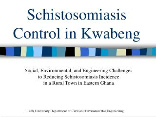 Schistosomiasis Control in Kwabeng
