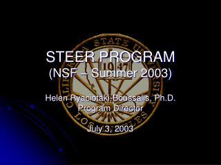 STEER PROGRAM (NSF – Summer 2003)
