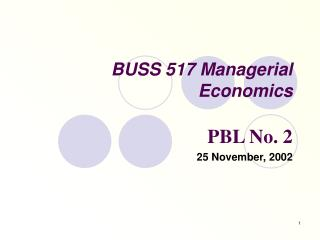 BUSS 517 Managerial Economics