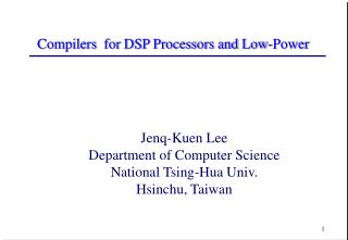 Compilers  for DSP Processors and Low-Power